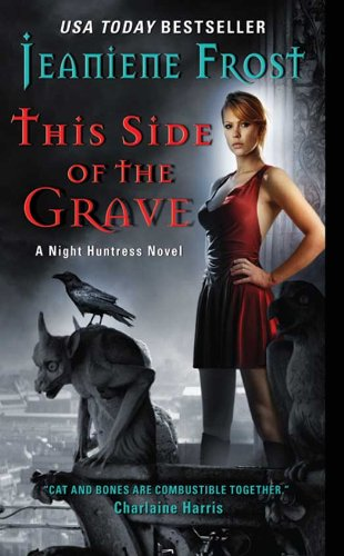 Night Huntress Series Read-a-Long Discussion #19: THIS SIDE OF THE GRAVE Ch. 30 – The End