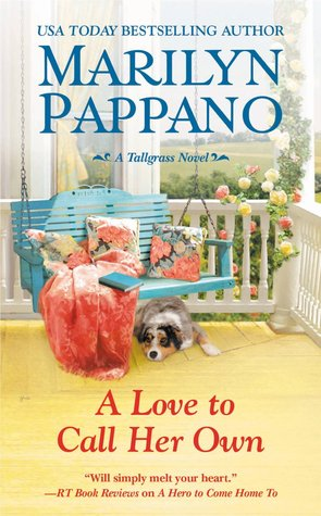 A Love to Call Her Own (Tallgrass #3) by Marilyn Pappano