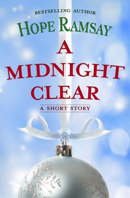 Short Story Review: A Midnight Clear (Last Chance #9.5) by Hope Ramsay