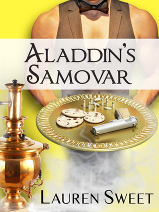 The Indie Spotlight – Review and Giveaway: Aladdin's Samovar by Lauren Sweet