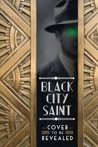 Black City Saint (Black City Saint #1)