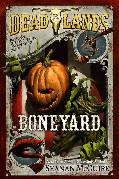 Boneyard (Deadlands #3) by Seanan McGuire