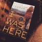 Bookpics - I Was Here by Gayle Forman