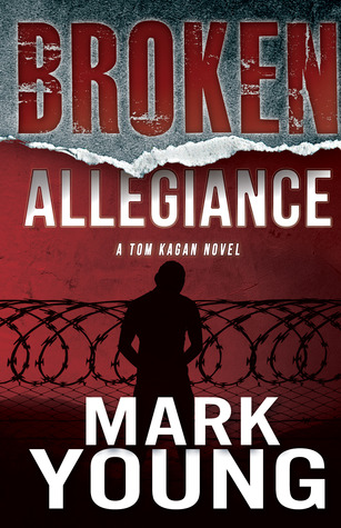 """Writing Crime Fiction"" + Review of Broken Allegiance (Tom Kagan #1) by Mark Young"
