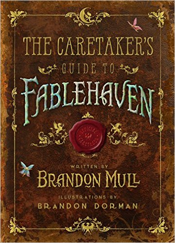 Excerpt & #Giveaway: The Caretaker's Guide to Fablehaven by Brandon Mull