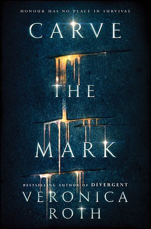 Carve the Mark (Untitled Duology #1) by Veronica Roth book cover