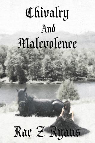 Chivalry & Malevolence