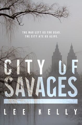 City of Savages by Lee Kelly
