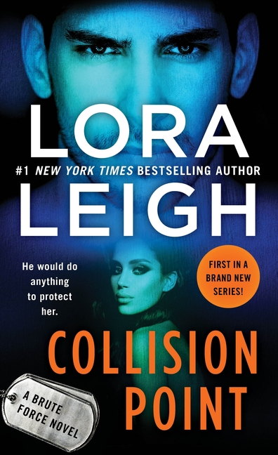 Excerpt | Collision Point (Brute Force #1) by Lora Leigh
