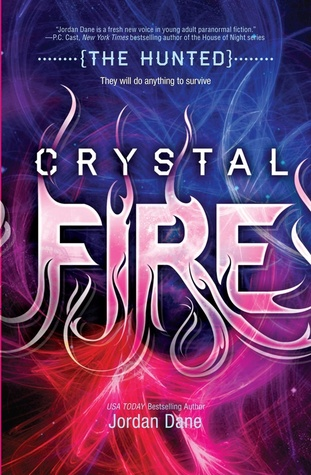 Review: Crystal Fire (The Hunted #2) by Jordan Dane