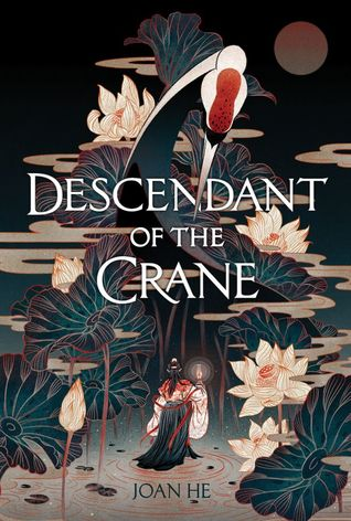 YA Fantasy Review | Descendant of the Crane by Joan He
