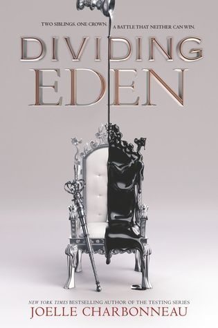 The Review that Would Not Come | Dividing Eden by Joelle Charbonneau