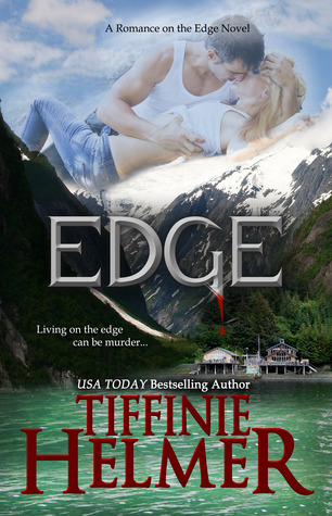 Audiobook Review: Edge (Romance on the Edge #1) by Tiffinie Helmer