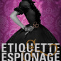 Etiquette & Espionage (Finishing School #1)