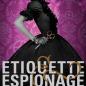 Etiquette & Espionage (Finishing School #1)