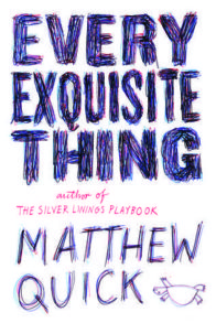 Every Exquisite Thing book cover