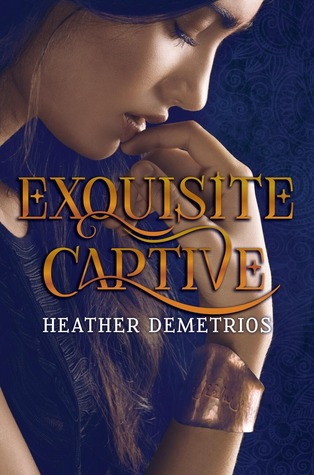 Exquisite Captive (Dark Caravan Cycle #1) by Heather Demetrios