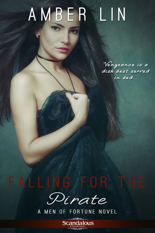Review: Falling For The Pirate (Men Of Fortune, #2) by Amber Lin
