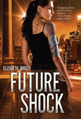 Future Shock by Elizabeth Briggs | Early #Review
