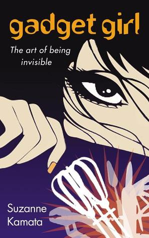 Blog Tour Review and Giveaway: Gadget Girl: The Art of Being Invisible by Suzanne Kamata