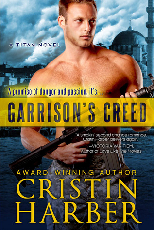 Joint Review: Garrison's Creed (Titan #2) by Cristin Harber