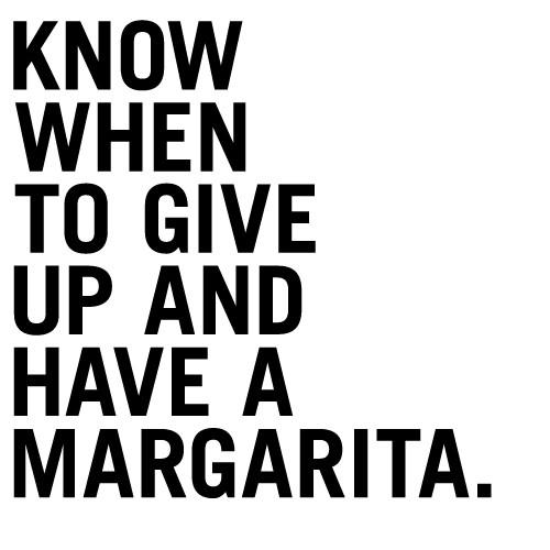 Have a Margarita