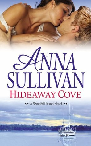 Review: 	Hideaway Cove (Windfall Island, #2)  by Anna Sullivan