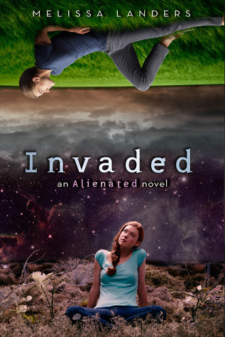 Invaded (Alienated #2)