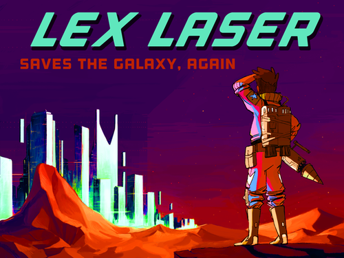 Lex Laser Saves the Galaxy Again