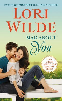 Review: Mad About You: License to Thrill and You Only Love Twice by Lori Wilde