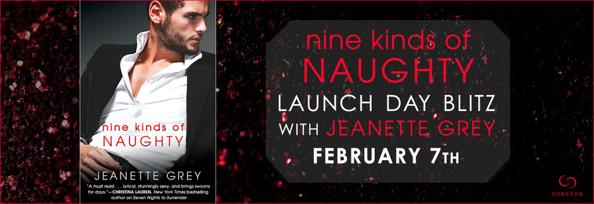 Excerpt & Giveaway | NINE KINDS OF NAUGHTY by Jeanette Grey!