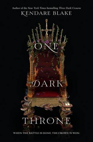 One Dark Throne (Three Dark Crowns #2) by Kendare Blake
