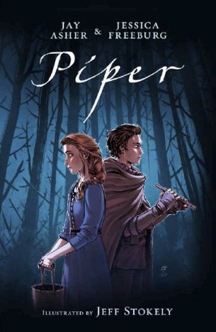 Piper by Jay Asher,Jessica Freeburg