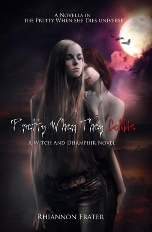 Pretty When They Collide