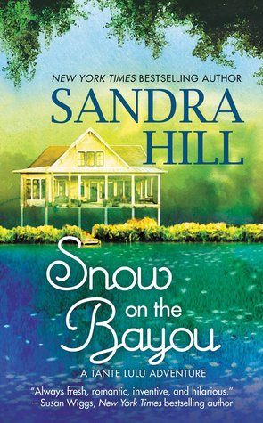 SNOW ON THE BAYOU by Sandra Hill