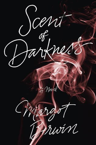 Review: Scent of Darkness by Margot Berwin