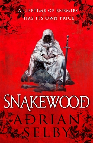 Fantasy Review | Snakewood by Adrian Selby | 3 Controllers