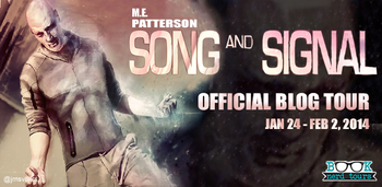 Review and #Giveaway: Song and Signal by M.E. Patterson