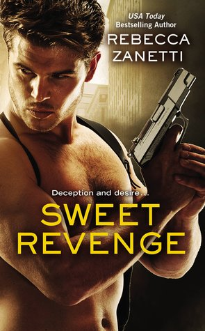 Review: Sweet Revenge (Sins Brothers #2) by Rebecca Zanetti