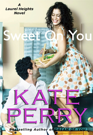 Sweet on You by Kate Perry