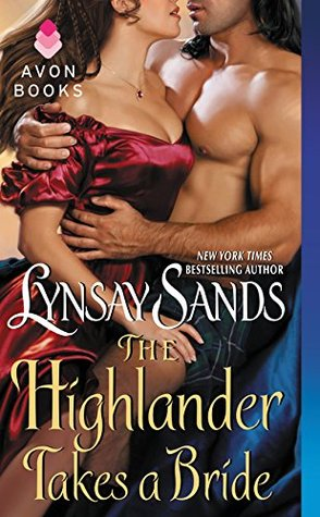 Excerpt & #Giveaway:  THE HIGHLANDER TAKES A BRIDE by Lynsay Sands
