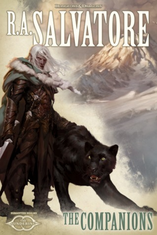 Dungeons & Dragons Review: The Companions (The Sundering #1) by R.A. Salvatore