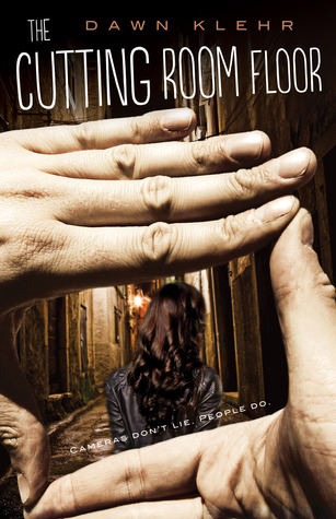 Review + Kindle Fire Giveaway: The Cutting Room Floor by Dawn Klehr