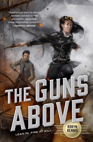 Excerpt & #Giveaway | The Guns Above (Signal Airship #1)  by Robyn Bennis