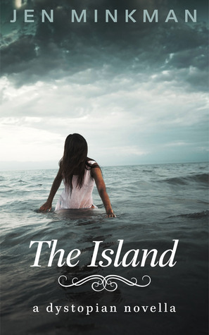 Review: The Island-A Dystopian Novella: (The Island Series #1) by Jen Minkman