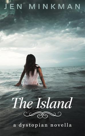 The Island (The Island #1) by Jen Minkman