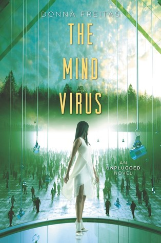 The Mind Virus (The Wired #3) by Donna Freitas