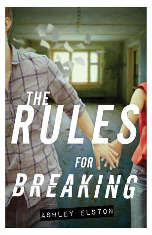 Joint Review: The Rules for Breaking (The Rules for Disappearing, #2)  by Ashley Elston