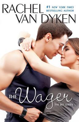 Spotlight Excerpt + Big Giveaway: The Wager (The Bet #2) by Rachel Van Dyken