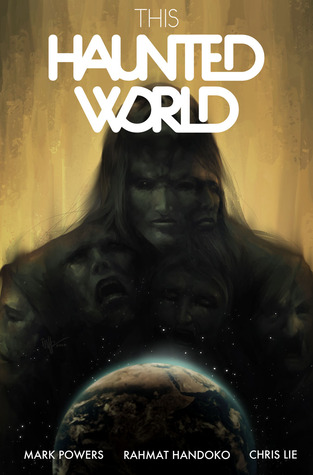 Graphic Novel Review | This Haunted World by Mark Powers
